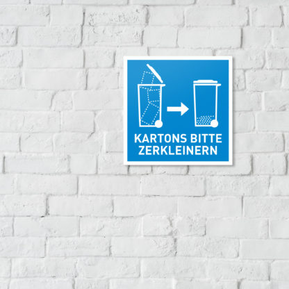 Hinweisschild - KARTONS BITTE ZERKLEINERN